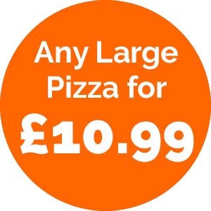 Any Large Pizza for £10.99