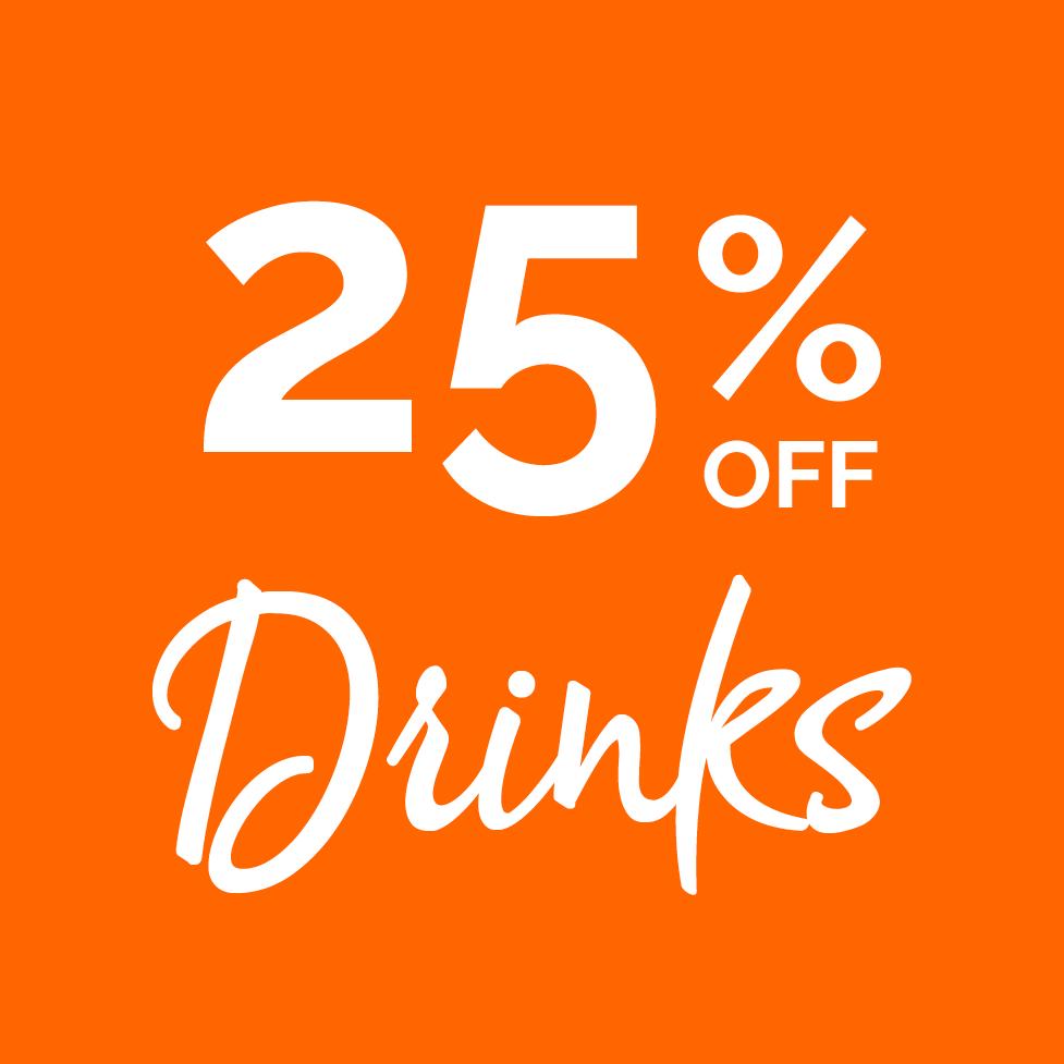 25% off drinks